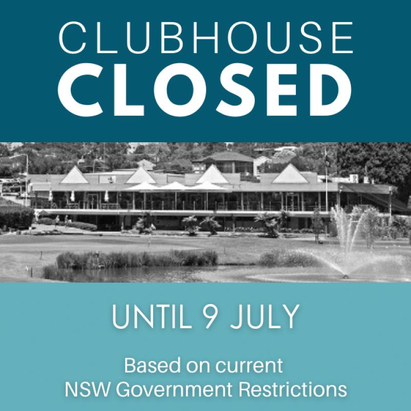 CLUB HOUSE CLOSED UNTIL JUNE 9